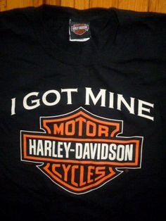 HARLEY DAVIDSON Motor Cycles Black Tshirt Tee 'I GOT MINE' XL #HarleyDavidson