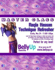 Don't miss this workshop on May 24th with Joharah!  Raqia Hassan technique is essential to be a well-rounded Bellydancer. Register today at www.bellyup.ca