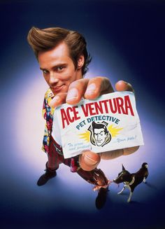 Ace Ventura - Saw it in the theatre about a hundred times!!