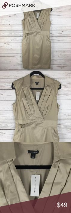 ANN TAYLOR Beige Sleeveless Sheath Dress Size:  10 Color:  Khaki Material:  70% Cotton 30% Polyester Lining:  95% Polyester 5% Spandex Closure:  Hidden Zipper Details:  Belted Waist, Side Pockets Care:  Machine Wash Condition:  New All measurements are in inches and taken with garment laying flat.  Not doubled.  Bust:  19 Waist:  16 1/2 Hips:  19 1/2 Shoulder to Hem:  37  Item:  5540417100 Ann Taylor Dresses