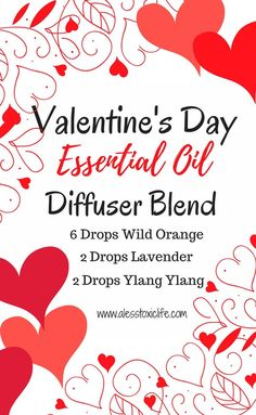 Valentine's Day Essential Oil Diffuser Blend. This smells great. Essential oils in the diffuser. #Essentialoilrecipes