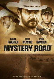Mystery Road - Directed by Ivan Sen. With Aaron Pedersen, Hugo Weaving, Ryan Kwanten, Jack Thompson. An indigenous detective returns to the Outback to investigate the murder of a young girl. Hd Movies, Movies To Watch, Movies Online, Movies And Tv Shows, Movie Tv, Jack Movie, Movie List, Hugo Weaving, Jack Thompson