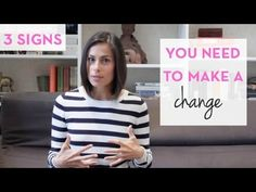 How to know you need to make a change