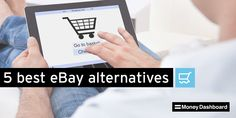 We all know #eBay is great for bagging a bargain. But it's always wise to shop around - https://www.moneydashboard.com/blog/entry/the-5-best-alternatives-to-ebay
