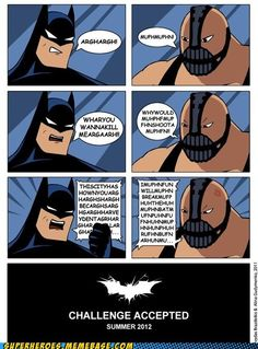 The Dark Knight Rises to the challenge