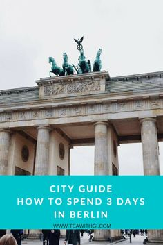 Recently I spent 3 days in the capital of Germany, Berlin. The city is filled with history and character. Travel Guides, Places To Travel, Europe, Berlin Germany, City, Tea, Travel Destinations, Cities, Teas