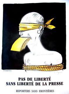 ¤ LIBERTE DE LA PRESSE affiche de Tomi UNGERER. Pas de liberté sans liberté de la Presse. Reporters sans Frontières