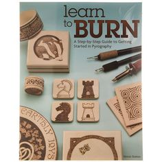 Learn to Burn Fox Chapel Publishing Woodworking Shows, Custom Woodworking, Fine Woodworking, Woodworking Crafts, Woodworking Bench, Grizzly Woodworking, Woodworking Chisels, Japanese Woodworking, Woodworking Equipment