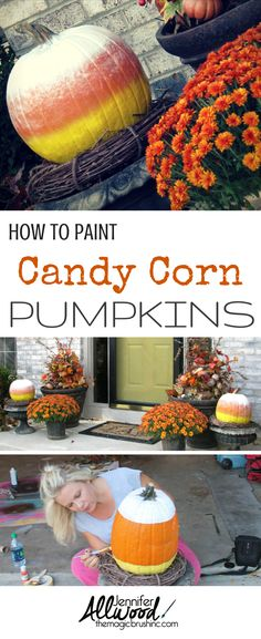 Painting Candy Corn Pumpkins is not as easy as it looks! Here's some tips and tricks for this DIY fall decoration from Jennifer Allwood of theMagicBrushinc.com