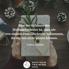 """""""One of the dangers of Christmas is that our wife gives us presents we cannot afford. German Grammar, Grammar And Vocabulary, Learn German, Fun Workouts, Presents, Training, Cards Against Humanity, Exercise, Quotes"""