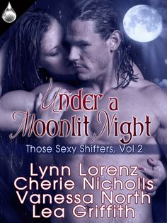 Under a Moonlit Night   Those Sexy Shifters Series