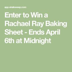 Enter to Win a Rachael Ray Baking Sheet - Ends April 6th at Midnight