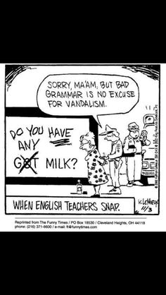 I really enjoy this comic. Media/marketing definitely has an effect on how kids learn and socialize. I hate when I see things like this, because it is hard for kids to tell what is right and wrong, when they see this in the media. I also hate silly grammar/ spelling mistakes when it is in a professional environment.