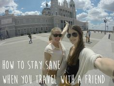 Naomi in Wonderland - How to stay sane when you travel with a friend