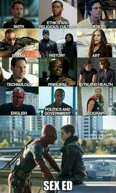 Deadpool as a teacher. What could go wrong? Deadpool as a sex ed teacher. EVERYTHING WILL GO WRONG. XD