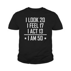I Am 50 Funny 50th Birthday Shirt #gift #ideas #Popular #Everything #Videos #Shop #Animals #pets #Architecture #Art #Cars #motorcycles #Celebrities #DIY #crafts #Design #Education #Entertainment #Food #drink #Gardening #Geek #Hair #beauty #Health #fitness #History #Holidays #events #Home decor #Humor #Illustrations #posters #Kids #parenting #Men #Outdoors #Photography #Products #Quotes #Science #nature #Sports #Tattoos #Technology #Travel #Weddings #Women