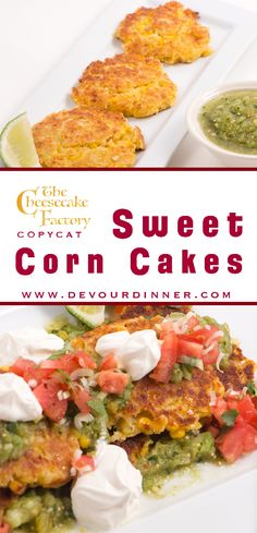 Sweet Corn Cakes   Cheesecake Factory Copy Cat Recipe - Devour Dinner. Delicious and yummy full of flavor in these Sweet Corn Cakes. Serve with any Mexican recipe best as an appetizer or side dish. Yummy sweet flavor. #devourdinner  #recipes  #recipe  #food  #Foodie  #Foodblogger  #easyrecipes  #appetizer  #Sidedish  #dessert  #yummy #cheesecakefactory #Copycatrecipe #cheesecakefactorycopycatrecipe #Mexican #Mexicanrecipe