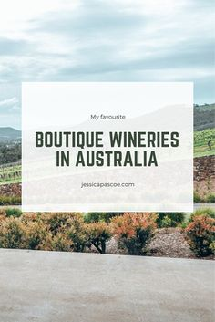 A list of 12 must-visit boutique wineries in Australia, lesser known gems perfect for your next weekend adventure. Brisbane, Melbourne, Sydney, Visit Australia, Australia Travel, Great Barrier Reef, Travel Guides, Travel Tips, Travel Abroad