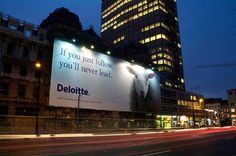"""""""If you just follow, you'll never lead."""" #Deloitte"""