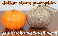 Turn a Dollar Store Pumpkin into a pretty twine pumpkin!