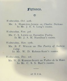 At Univ Lewis was a keen member of the Martlets, in his time a literary society that held several meetings each term to discuss authors or books. univ.ox.ac.uk