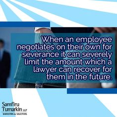 When an employee is dismissed, it is often a traumatic and at times overwhelming experience. Unfortunately, many employers add to the already chaotic atmosphere during exit negotiations by making the individual feel rushed to sign documents and accept a severance offer, often times well below their legal entitlements.  Find out more about employment law and employee rights at http://www.stlawyers.ca