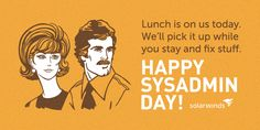 Sysadmin Day, Ecards, Humor, Memes, Happy, Movie Posters, E Cards, Humour, Meme