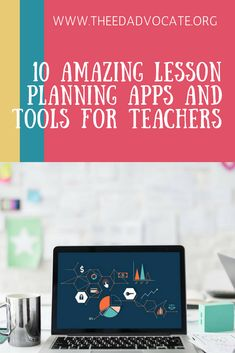 10 Amazing Lesson Planning Apps and Tools for Teachers - The Edvocate Teacher Education, New Teachers, School Teacher, Special Education, Teacher Resources, Bilingual Education, Education System, School Classroom, Higher Education