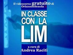 La redazione di Orizzonte Scuola regala un corso per l'uso della LIM, un corso gratuito realizzato da Andrea Raciti. Il corso è compo...