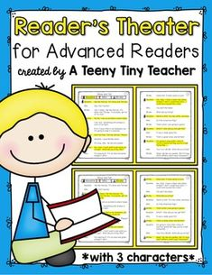 Reader's Theater for Advanced Readers! - These plays can be used for centers, Language Arts activities, fluency practice, partner reading, etc. This particular pack has 3 characters for those times when you find you have an odd number of students due to enrollment, absences, pull-out programs, etc.