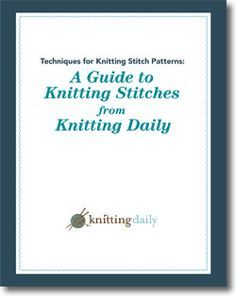 Download your free guide to different knitting stitches.