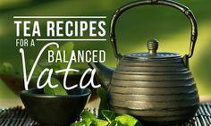 Vata-Balancing Tea for the Seasonal Shift (RECIPES)