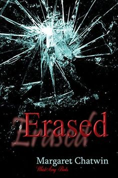 Erased by Margaret Chatwin, http://www.amazon.com/dp/B00DWLK0MM/ref=cm_sw_r_pi_dp_-nnPub1JYC163
