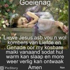 Goeie Nag, Goeie More, Good Night Quotes, Afrikaans, Night Night, Mornings, Knight, Acre, Cavalier