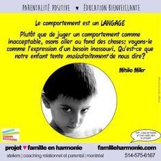 Arrête tes caprices ! Le comportement est un langage Projet famille en harmonie, Mitsiko Miller, Québec