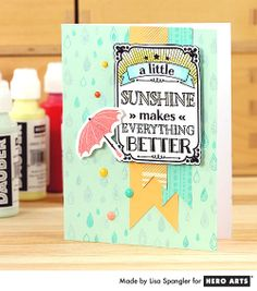 A little sunshine makes everything better! Card by Lisa Spangler for Hero Arts