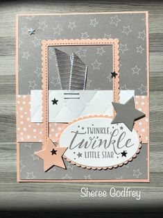 Little Twinkle Stampin' Up By: Sheree Godfrey Birthday Thank You Cards, Homemade Birthday Cards, Homemade Cards, Tag Design, Paper Design, Baby Girl Cards, Diapering, Twinkle Twinkle Little Star, Kids Cards