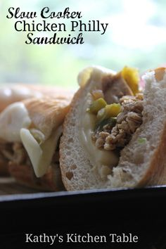 Slow Cooker Chicken Philly Sandwich | Kathy's Kitchen Table