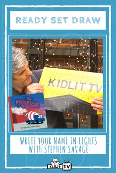 Watch this episode of Ready Set Draw.  Just like The Mixed Up Truck you can make your name in Lights! Watch Stephen Savage create a KidLit TV sign, then have your parents download the .PDF file so you can make your own name in lights with Stephen Savage!