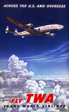 Fly TWA (Trans World Airlines) Classic travel promotional poster Retro Poster, Poster Ads, Advertising Poster, Vintage Travel Posters, Deco Aviation, Aviation Art, Travel Ads, Airline Travel, Air Travel