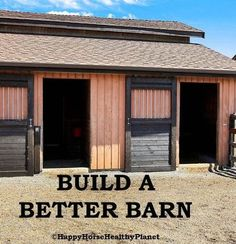 HappyHorseHealthyPlanet_Build a Better Barn