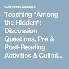 """Teaching """"Among the Hidden"""": Discussion Questions, Pre & Post-Reading Activities & Culiminating Projects"""