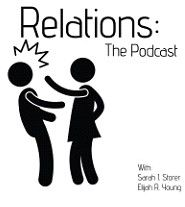 Relations: The Podcast