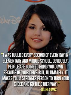Inspirational picture anti bullying quotes, best, sayings, deep, selena gomez. Find your favorite picture! Stop Bullying Now, Anti Bullying, Stop Bullying Quotes, Selena Gomez, Anti Bully Quotes, Bullying Prevention, Startup, Celebration Quotes, The Victim