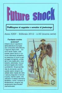 """Future Shock"" n.60: Fantasia contro Scienza?"