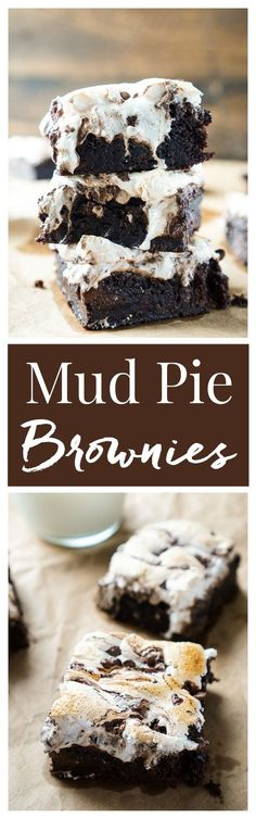 These Mud Pie Brownies are super easy to make thanks to a little cheat, but pack in the rich chocolate flavor with toasted marshmallow fluff! (mud cake in a cup) Dessert Simple, Brownie Recipes, Cookie Recipes, Dessert Recipes, Brownie Desserts, Chocolate Flavors, Chocolate Desserts, Chocolate Syrup, Chocolate Chips