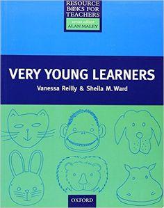 Resource Books for Teachers: Very Young Learners Resource Book For Teachers: Amazon.de: Sheila M. Ward, Vanessa Reilly: Fremdsprachige Bücher