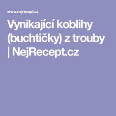 Vynikající koblihy (buchtičky) z trouby   NejRecept.cz