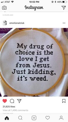 But change weed to vodka. Cross Stitch Art, Cross Stitching, Cross Stitch Embroidery, Cross Stitch Patterns, Funny Embroidery, Embroidery Patterns, Hand Embroidery, Geeks, Sewing Crafts