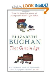 That Certain Age: Amazon.co.uk: Elizabeth Buchan: Books
